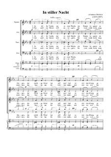 German Folk Songs, WoO 34: Nr.8 In stiller Nacht, für Chor und Klavier by Johannes Brahms