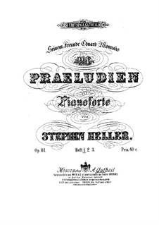 Twenty-Four Preludes, Op.81: Preludes No.1-10 by Stephen Heller
