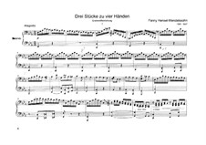 Three Pieces for Piano Four Hands: Three Pieces for Piano Four Hands by Fanny Hensel