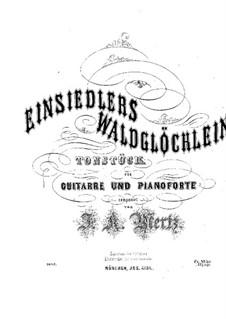Einsiedlers Waldglöcklein: Einsiedlers Waldglöcklein by Johann Kaspar Mertz