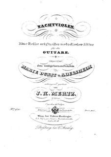 Nachtviolen, Op.2: For guitar by Johann Kaspar Mertz