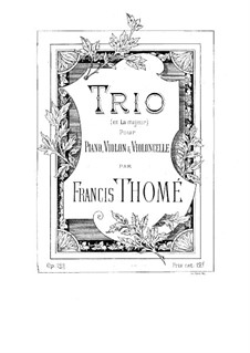 Piano Trio in A Major, Op.121: Full score and parts by Francis Thomé