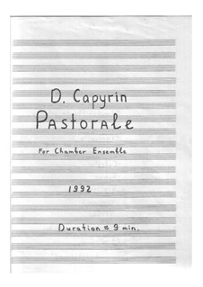 Pastorale: For Chamber Ensemble by Dmitri Capyrin