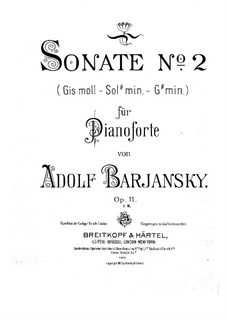 Sonata No.2 for Piano, Op.11: Sonata No.2 for Piano by Adolf Barjansky