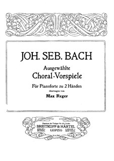 Selected Chorale Preludes: For piano by Johann Sebastian Bach