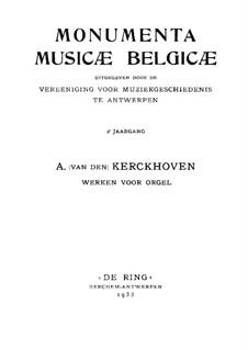 Organ Works: Organ Works by Abraham van den Kerckhoven