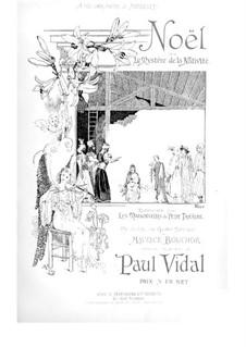 Noël, ou Le mystère de la nativité: Noël, ou Le mystère de la nativité by Paul Vidal