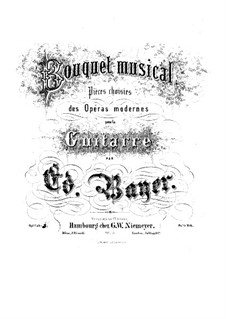 Bouquet musical. Pieces on Themes from Favorite Operas, Op.1: Book 4 by Eduard Bayer