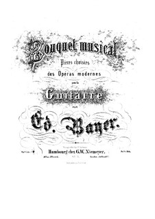 Bouquet musical. Pieces on Themes from Favorite Operas, Op.1: Book 3 by Eduard Bayer