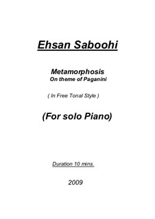 Metamorphosis on theme of Paganini: Metamorphosis on theme of Paganini by Ehsan Saboohi
