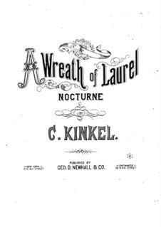 Wreath of Laurel: Wreath of Laurel by Charles Kinkel