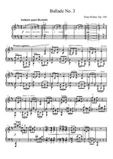 Ballades, Op.104: Ballade No.3 by Hans Huber