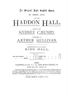 Haddon Hall: Act I by Arthur Seymour Sullivan