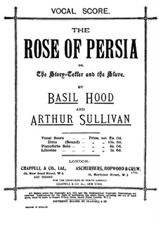 The Rose of Persia: Act I by Arthur Seymour Sullivan