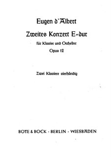 Piano Concerto No.2 in E Major, Op.12: Piano score by Eugen d'Albert