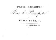 Three Romances for Piano: Three Romances for Piano by John Field