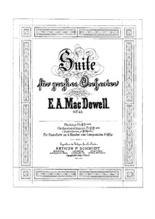 Suite for Orchestra No.1 , Op.42: Piano score by Edward MacDowell