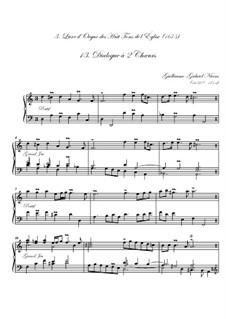 Troisième livre d'orgue: No.13 Dialogue à deux chœurs by Guillaume-Gabriel Nivers
