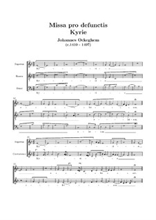 Missa pro defunctis: Kyrie for voices by Johannes Ockeghem