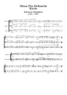 Missa pro defunctis: Kyrie by Johannes Ockeghem