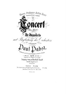 Concerto for Piano and Orchestra in E Flat Major, Op.82: Full score by Paul Pabst