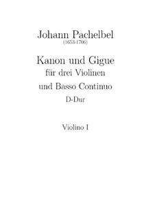 Canon and Gigue in D Major: Violin I part by Johann Pachelbel