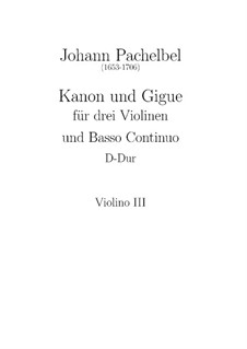 Canon and Gigue in D Major: Violin III part by Johann Pachelbel