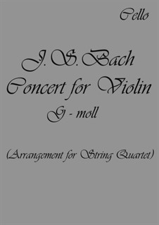 Concerto for Harpsichord and Strings No.5 in F Minor, BWV 1056: Arrangement for string quartet – parts (G Minor) by Johann Sebastian Bach