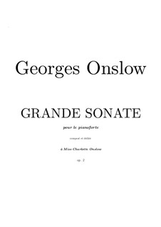 Grand Sonata for Piano, Op.2: Grand Sonata for Piano by Georges Onslow