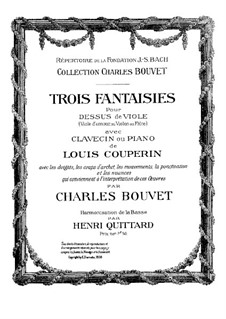 Three Fantasias for Viola d'amore (or Violin, or Flute) and Harpsichord (or Piano): Three Fantasias for Viola d'amore (or Violin, or Flute) and Harpsichord (or Piano) by Louis Couperin