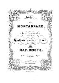 Le montagnard. Divertissement for Oboe (or Violin) and Guitar (or Piano), Op.34: Le montagnard. Divertissement for Oboe (or Violin) and Guitar (or Piano) by Napoléon Coste