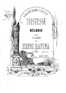 Tristesse, Op.42: Tristesse by Jean-Henri Ravina