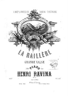 La Raillere Grande Valse, Op.45: La Raillere Grande Valse by Jean-Henri Ravina