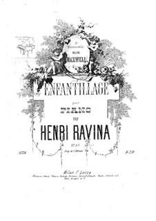 Enfantillage, Op.49: Enfantillage by Jean-Henri Ravina