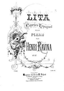 Lita (Caprice Espagnol), Op.87: Lita (Caprice Espagnol) by Jean-Henri Ravina