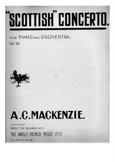 Scottish Concerto, for Two Pianos Four Hands, Op.55: Scottish Concerto, for Two Pianos Four Hands by Alexander Mackenzie