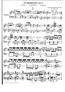 Complete Symphony: Version for piano by Antonín Dvořák