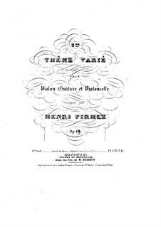 Theme and Variations for Violin, Guitar and Cello, Op.18: Guitar part by Henry Pirmez