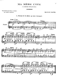 Ma mère l'oye (Mother Goose). Suite, M.60: No.1 Pavane de la belle au bois dormant (Pavane of the Sleeping Beauty in the Wood), for piano by Maurice Ravel