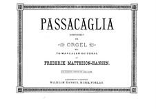 Passacaglia for Organ: Passacaglia for Organ by Hans Frederik Matthison-Hansen