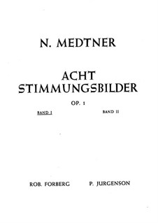 Eight Mood Pictures, Op.1: Complete set by Nikolai Medtner