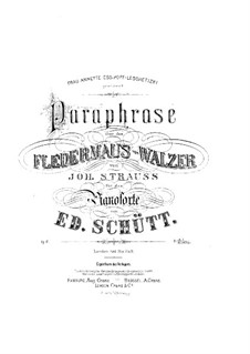 Paraphrase on Waltz 'Fledermaus' by J. Strauss, Op.10: Paraphrase on Waltz 'Fledermaus' by J. Strauss by Eduard Schütt