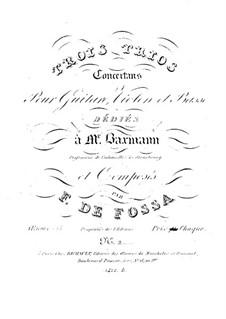 Three Trios for Violin, Cello and Guitar, Op.18: Trio No.2 in G Major by François de Fossa