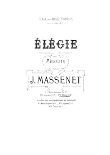 Dix pièces de genre, Op.10: No.5 Mélodie (Élégie), for voice and piano (G Minor) by Jules Massenet