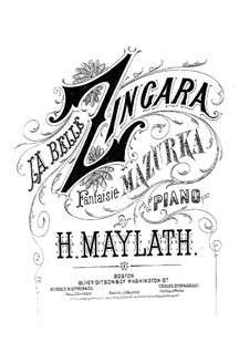 La belle zingara. Fantaisia mazurka: La belle zingara. Fantaisia mazurka by Henry Maylath