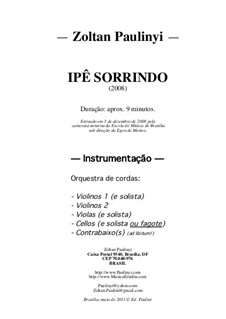 Ipê Sorrindo (Smiling ipê tree), for String Orchestra (2008): Full Score by Zoltan Paulinyi
