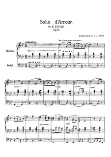 Salut d'amour (Love's Greeting), Op.12: For organ by Edward Elgar