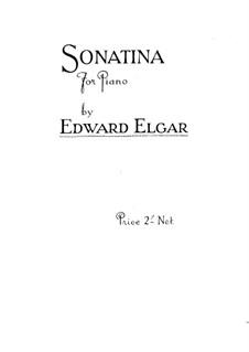 Sonatina for Piano: Sonatina for Piano by Edward Elgar
