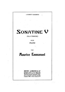 Sonatina No.5 'Alla Francese', Op.22: Sonatina No.5 'Alla Francese' by Maurice Emmanuel