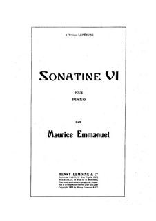 Sonatina No.6, Op.23: Sonatina No.6 by Maurice Emmanuel